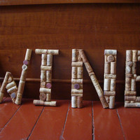 "Hand Crafted ""WINE"" Letters of Wine Corks / BEST PRICE / Made to Order"
