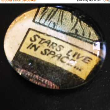 On Sale Stars Live in Space Comic Glass Pebble Magnet/Pin