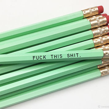 Fuck This Shit Pencil Set in Mint