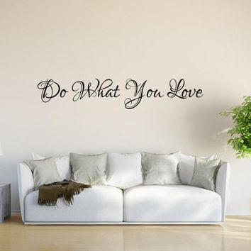 Do What You Love Wall Decals For Bedroom