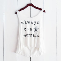 Always Be a Mermaid Tank, White
