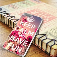 Keep Calm And Have Fun iPhone 6 Plus   iPhone 6S Plus Case