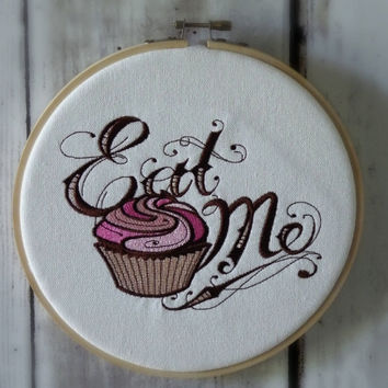 "Hoop Art - ""Eat Me"" Cupcake - Alice In Wonderland  - Machine Embroidered Wall Hanging - Size 8"" - Embroidery Hoop Art"