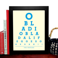 The Beatles,O Bla Di O Bla Da Life Goes On Brah, Eye Chart, 8 x 10 Giclee Art Print, Buy 3 Get 1 Free