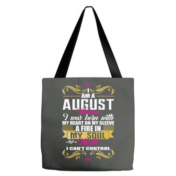i am a august women Tote Bags