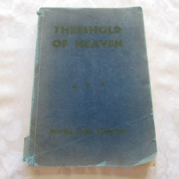 Threshold of Heaven by Martha Snell Nicholson