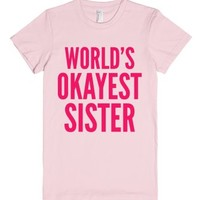 World's Okayest Sister T-shirt Pink (idb900216)-Light Pink T-Shirt