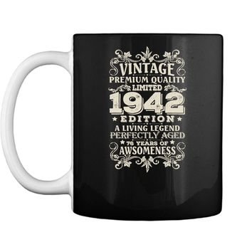 Vintage Made In 1942 - 76 Years Old Shirt 76th Birthday Gift Mug