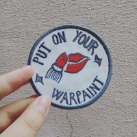Put on your Warpaint PATCH