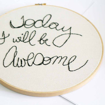 Today I will be awesome by makenziandmadilyn on Etsy