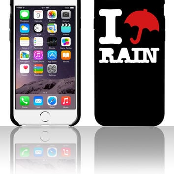 i love rain 5 5s 6 6plus phone cases