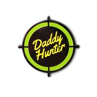 Daddy Hunter Pin