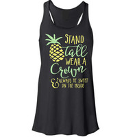 Stand Tall Wear A Crown & Always Be Sweet On The Inside Glitter Tank, Tee, Shirt - Many Styles to Choose From - Sizes for infants to adults
