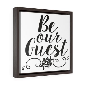 Be Our Guest | canvas gallery wrap guest room sign | wall decor