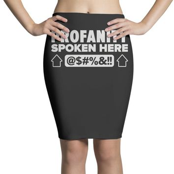 profanity spoken here Pencil Skirts