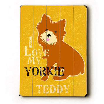 Personalized Love My Yorkie Wood Sign
