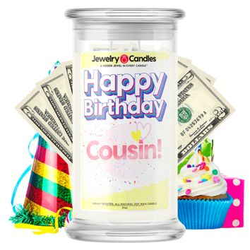 Happy Birthday Cousin! Happy Birthday Cash Money Candle