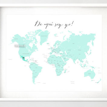 "Printable world map with countries and names, highlighting Mexico: ""my roots lie here"" and spanish quote ""de aqui soy yo"", mint - map041 003"