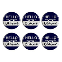 Blaine Hello My Name Is Plastic Resin Button Set of 6