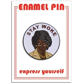 THE FOUND PIN - STAY WOKE MAXINE WATERS