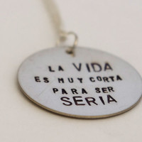 Spanish Quote Necklace - Hand Stamped