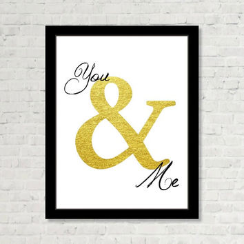 Ampersand You and Me Gold Funny Wall Art Positive Print Digital Art Graphics Download