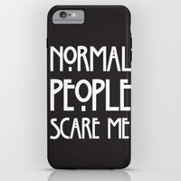 Normal People Scare Me AHS iPhone & iPod Case by Double Dot Designs