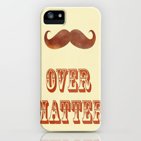 Mustache Over Matter iPhone & iPod Case by Connor Resnick