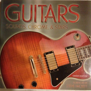 GUITARS: SOUNDS, CHROME & STARS