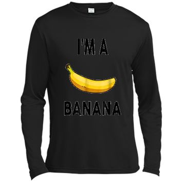 I'm a banana  - Halloween Banana Costume  Long Sleeve Moisture Absorbing Shirt