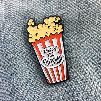 """Enjoy The Shit Show"" Movie Theater Popcorn Enamel Pin"