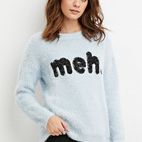 Meh Graphic Fuzzy Sweater