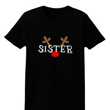 Matching Family Christmas Design - Reindeer - Sister Womens Dark T-Shirt by TooLoud