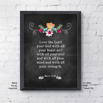 Bible Verse Art printable. Mark 12:30 Art. Chalkboard Christian Bible Verse. Scripture Gifts. 8.5 x 11""