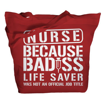 Tote Bag Funny Nursing Bags Bad*ss Lifesaver Job Title Nurse Totes Bags Nurses Zip Top Zipper