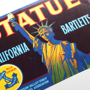 Vintage Crate Label Statue of Liberty California Bartletts Pears Blue Anchor Fruit Exchange