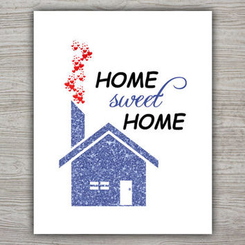 Home Sweet Home Printable Poster, New Home Printable Quote, Wall Decor, Printable Wall Art, Print Quote, INSTANT DOWNLOAD