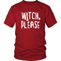 Halloween T Shirt - Witch, please