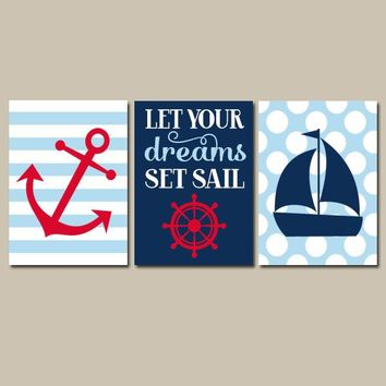NAUTICAL Nursery Art, Nautical Wall Art, Coastal Nursery, CANVAS or Prints, Ocean Anchor Sailboat Art, Let Your Dreams Set Sail, Set of 3