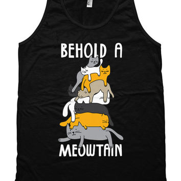 Funny Cat Tank Behold A Meowtain Cats Meow Kitty Clothing Kitten Gifts Cat Outfit Kitty Top American Apparel Womens Unisex Tank WT-326