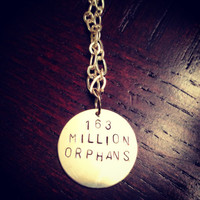 Custom 163 Million Orphans Hand Stamped by TheEsperanzaShoppe