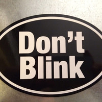 Don't Blink Black Magnet