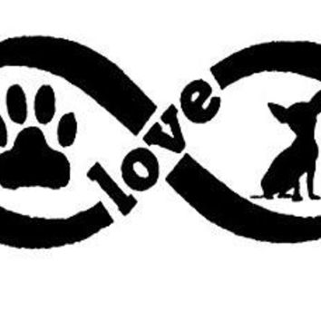 Chihuahua Love Infinity  Vinyl Car/Laptop/Window/Wall Decal