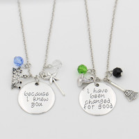 "Necklace Set, ""Because I knew you"" ""I have been Change for Good"""