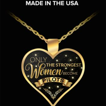 Pilot Necklaces for Women Airplane Pilot Jewelry Gifts - Only the Strongest Women Become Pilots Gold Plated Pendant Charm Necklace