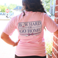 Jadelynn Brooke Bow Hard or Go Home Short Sleeve Tee