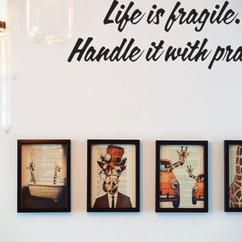 Life is fragile. Handle it with prayer Style 12 Vinyl Decal Sticker Removable