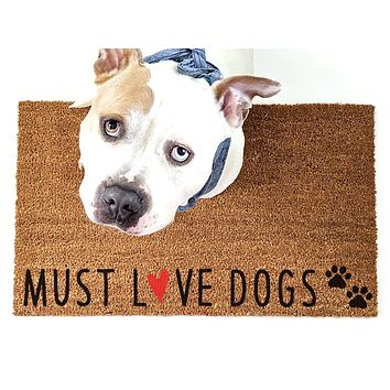 Must Love Dogs Doormat