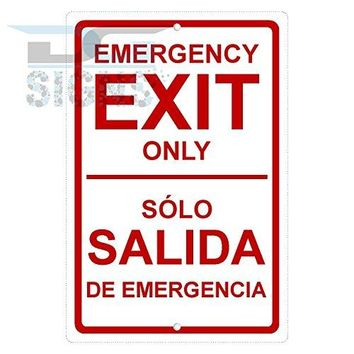 EMERGENCY EXIT ONLY IN SPANISH ALSO aluminum sign