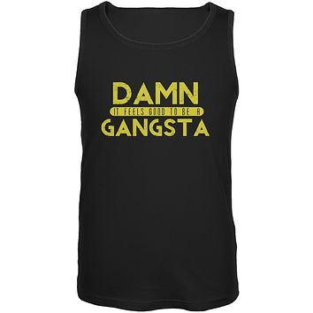 Damn It Feels Good To Be A Gangsta Black Adult Tank Top